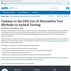 EPA_GOV 05/12/19 Updates to the EPA List of Alternative Test Methods to Animal Testing