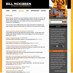 Bill McKibben Articles on Global Warming, Local Economies, Alternative Energies and Renewable Resources, Self-Sufficiency