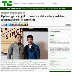 Upbeat gets $1.5M to create a data science-driven alternative to PR agencies