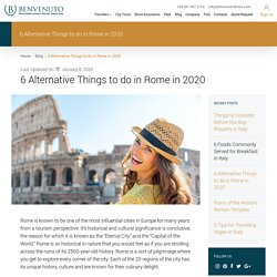6 Alternative Things to do in Rome in 2020