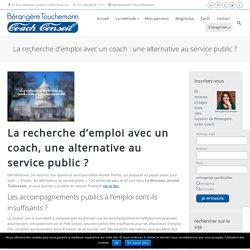 La recherche d'emploi avec un coach : une alternative au service public