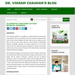 Alternative Treatment of Post Betrayal Syndrome