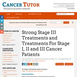 Alternative Cancer Treatments for Stage I, II and III Cancer Patients