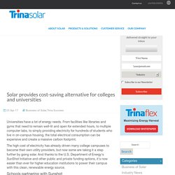 Solar provides cost-saving alternative for colleges and universities