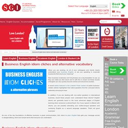 Business English idiom cliches and alternative vocabulary