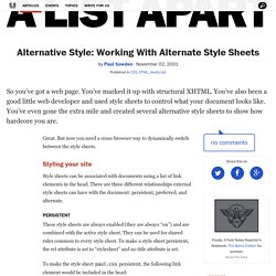 Alternative Style: Working With Alternate Style Sheets