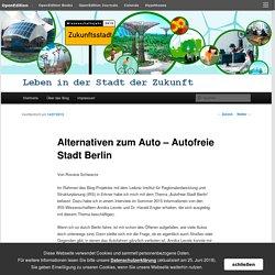 Alternativen zum Auto – Autofreie Stadt Berlin