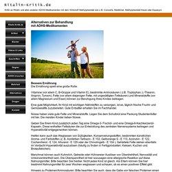 Alternativen zu den Behandlungen mit ADS- u. ADHS-Medikamenten
