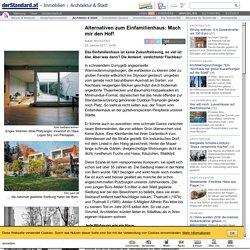 Alternativen zum Einfamilienhaus: Mach mir den Hof! - Architektur & Stadt - d...