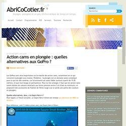 Action cams en plongée : quelles alternatives aux GoPro ? – AbriCoCotier.fr