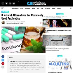 8 Natural Alternatives For Commonly Used Antibiotics