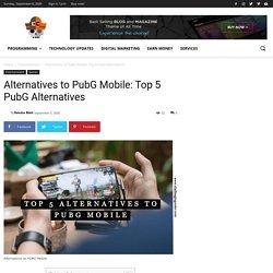 Alternatives to PubG Mobile: Top 5 PubG Alternatives - Challenging Coder