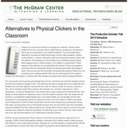 Alternatives to Physical Clickers in the Classroom