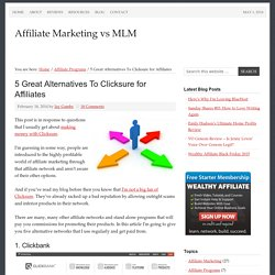 5 Great Alternatives to Clicksure for Affiliate Marketers
