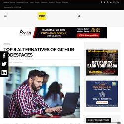 Top 8 Alternatives Of GitHub Codespaces - Analytics India Magazine