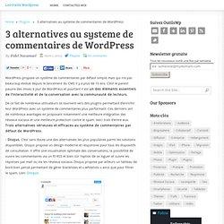 3 alternatives au systeme de commentaires de WordPress