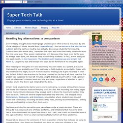 Super Tech Talk: Reading log alternatives: a comparison