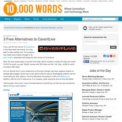 3 Free Alternatives to CoveritLive - 10,000 Words