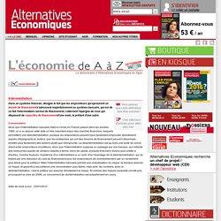 Alternatives Economiques : Dictionnaire mensuel sur l'actualité économique, l'autre regard sur l'économie et la société