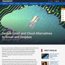 Secure Email and Cloud Alternatives to Gmail and Dropbox