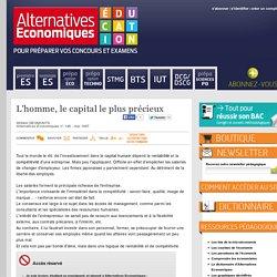 Alternatives Economiques Education - L'homme, le capital le plus précieux