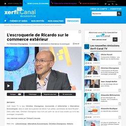 Christian Chavagneux, Alternatives Economiques - L'escroquerie de Ricardo sur le commerce extérieur