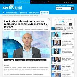 Christian Chavagneux, Alternatives Economiques - Les Etats-Unis sont de moins en moins une économie de marché ! la preuve