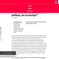 """""""L'Europe a un problème politique, pas économique"""""""