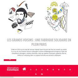 Les grands voisins : une fabrique solidaire en plein Paris