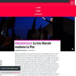 La très libérale madame Le Pen