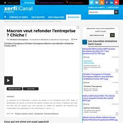 Christian Chavagneux, Alternatives Economiques - Macron veut refonder l'entreprise ? Chiche !
