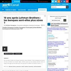 Dix ans après la faillite de la banque américaine Lehman Brothers