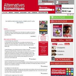 30 idées reçues sur l'emploi et les métiers n°042 Janvier 2010