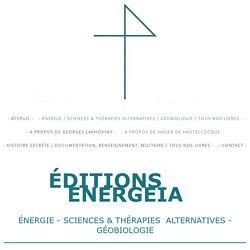 - Énergie / Sciences & Thérapies Alternatives / Géobiologie / Tous nos livres - - energeiaeditions.com