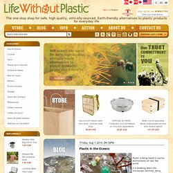 Welcome to Life Without Plastic - shop for the best plastic alternatives - environmental and eco-friendly shop - plastic free products - non plastic products - water dispenser, bottle, food container, lunch boxes, baby dishes, tumblers, plates, water stor
