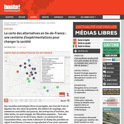 La carte des alternatives en Ile-de-France : une centaine d'expérimentations pour changer la société