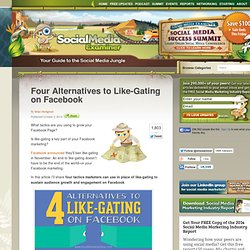 Four Alternatives to Like-Gating on Facebook
