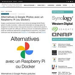Alternatives à Google Photos avec un Raspberry Pi (ou Docker)