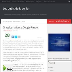 Cinq alternatives a Google Reader