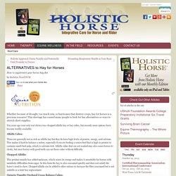 ALTERNATIVES to Hay for Horses - HolisticHorse.com