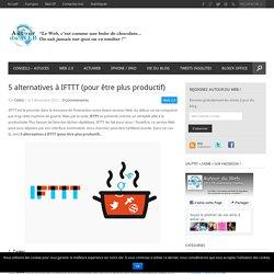 5 alternatives à IFTTT (pour être plus productif)