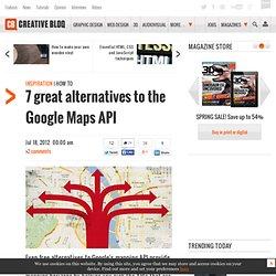 7 great alternatives to the Google Maps API