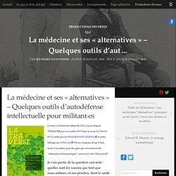 La médecine et ses « alternatives » – Quelques outils d'autodéfense intellectuelle pour militant·es -