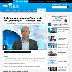 Christian Chavagneux, Alternatives Economiques - 3 pistes pour relancer l'économie européenne par l'investissement