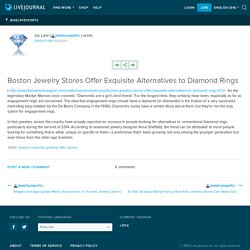 Boston Jewelry Stores Offer Exquisite Alternatives to Diamond Rings