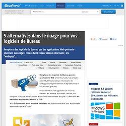 5 alternatives dans le nuage pour vos logiciels de Bureau