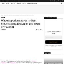 Whatsapp Alternatives »7 Best Secure Messaging Apps In 2021