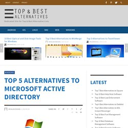 Top 5 Alternatives to Microsoft Active Directory : Top & Best Alternatives