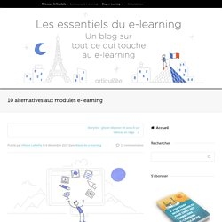 10 alternatives aux modules e-learning