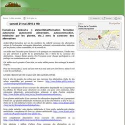 21 mai: atelier/débat/formation autonomie avec le collectif caravane des alternatives / Montpellier